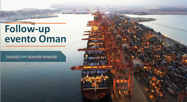 Follow-up evento Oman: incontri con aziende omanite